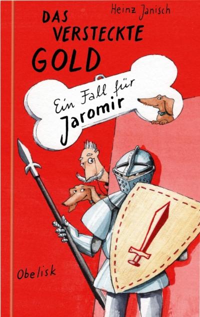 Das versteckte Gold - ein Fall für Jaromir